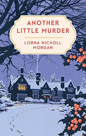 Another Little Christmas Murder by Lorna Nicholl Morgan - 9780751567700