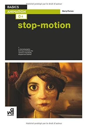 Basics Animation 04: Stop-motion by Barry Purves - 9782940373734