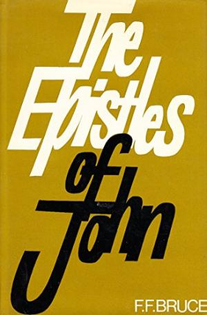 Epistles of St. John by Frederick Fyvie Bruce - 0720800528