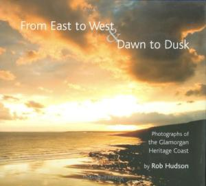 From East to West and Dawn to Dusk by Robert Hudson - 0955726301