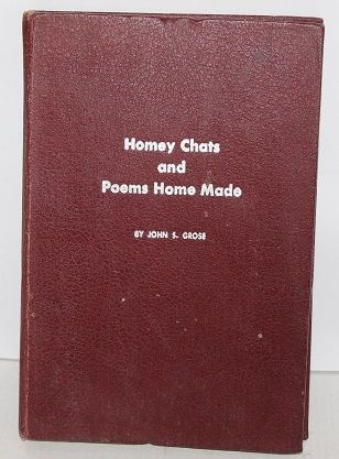 Homey Chats and Poems Hand Made by John S. Grose