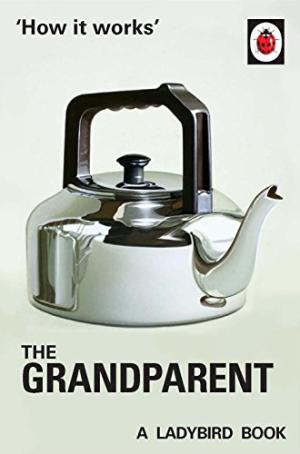 How It Works - The Grandparent - 9780718184308