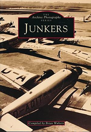 Junkers Aircraft by Brian Walters - 0752407422