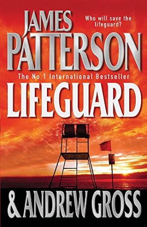 Lifeguard by James Patterson and Andrew Gross - 0755325672
