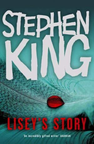 Lisey's Story by Stephen King - 0340898933