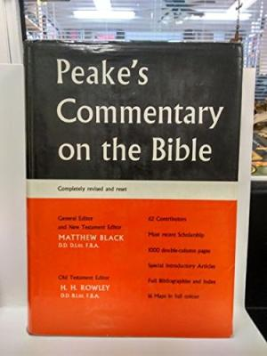Peake's Commentary on the Bible by Matthew Black and H. H. Rowley