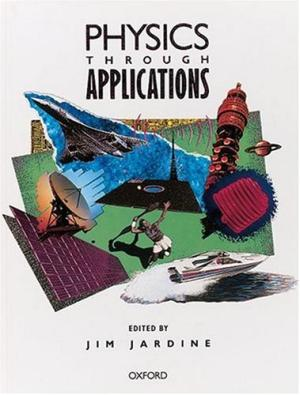 Physics Through Applications by Jim Jardine - 0199142807