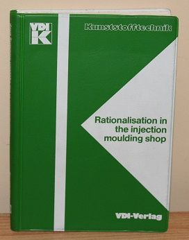 Rationalisation in the Injection Moulding Shop