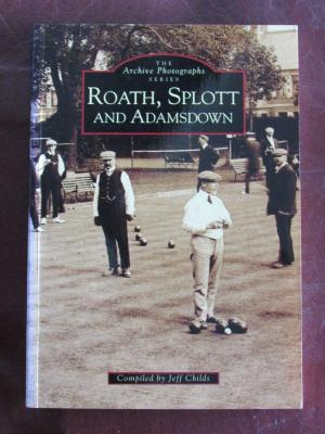 Roath, Splott, and Adamsdown by Jeff Childs - 0752401998