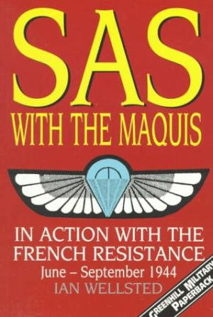 SAS with the Maquis by Ian Wellsted - 1853672858