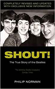 Shout! The True Story of the Beatles by Philip Norman - 033048768X