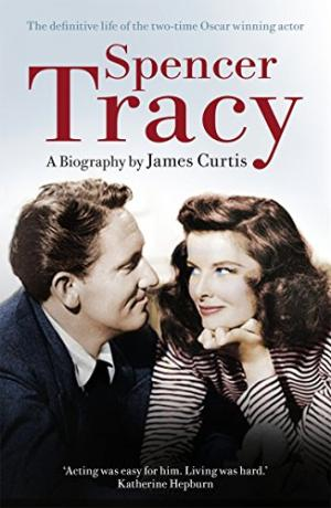 Spencer Tracy by James Curtis - 9780099547297