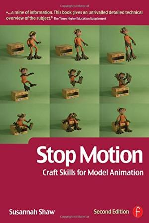 Stop Motion: Craft Skills for Model Animation by  Susannah Shaw - 9780240520551