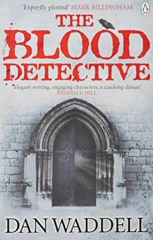 The Blood Detective by Dan Waddell - 9780141025650