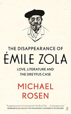 The Disappearance of Emile Zola by Michael Rosen - 9780571312016