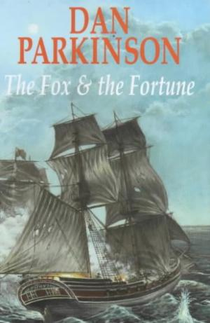 The Fox and the Fortune by Dan Parkinson - 0727856286