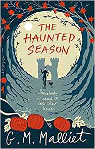 The Haunted Season by G. M. Malliet - 9781472106278