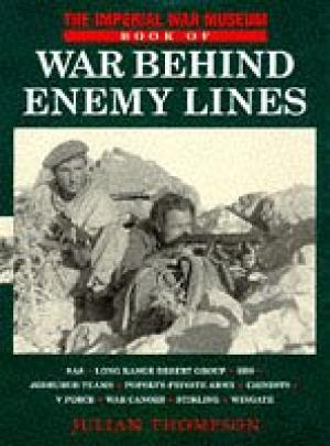 The Imperial War Museum Book of War Behind Enemy Lines