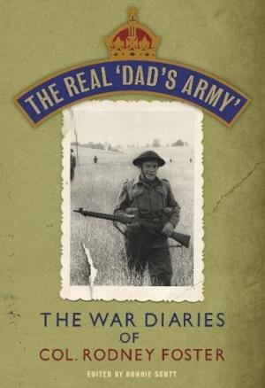 The Real 'Dad's Army' by Rodney Foster - 9780670919826
