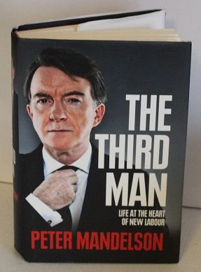 The Third Man: Life at the Heart of New Labour by Peter Mandelson - 9780007395286