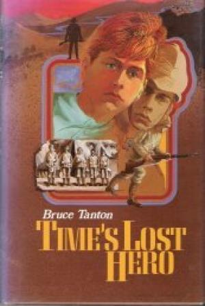 Time's Lost Hero by Bruce Tanton - 0340521767
