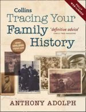 Tracing Your Family History by Anthony Adolph - 9780007829095