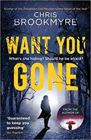 Want You Gone by Chris Brrokmyre - 9780349141336